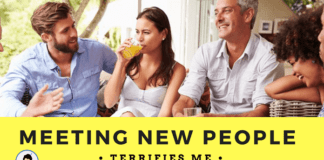 Meeting-new-people-terrifies-me