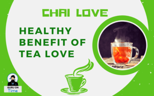 chai-love-healthy-benefit