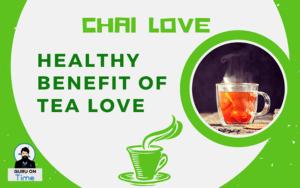 chai-love-healthy-benefit