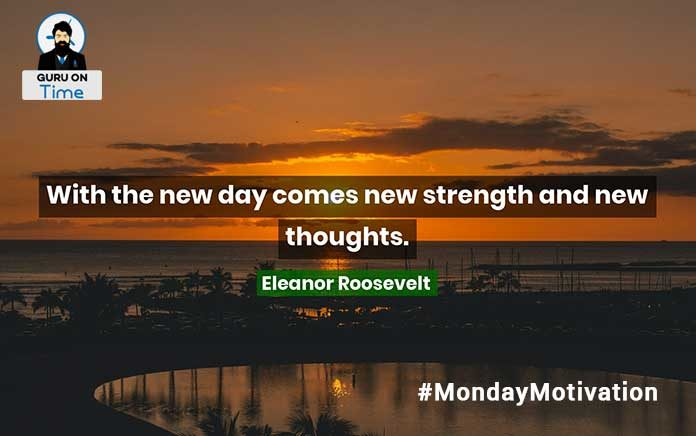 Monday Motivation Eleanor Roosevelt Quotes