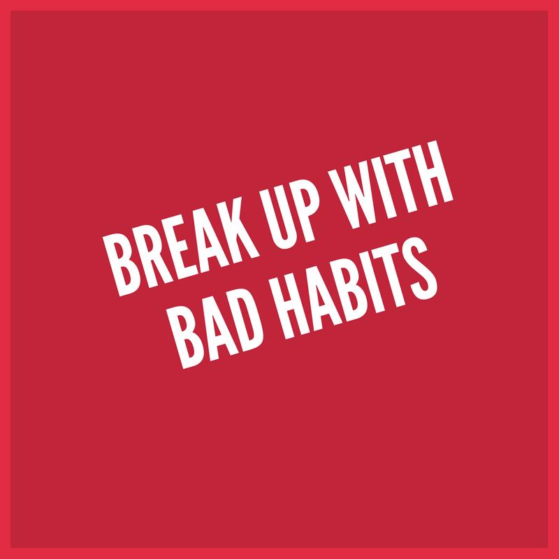 Broken Down worst habbit in Everyday Life