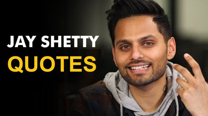 Inspirational Jay Shetty Quotes to Motivate Your Life