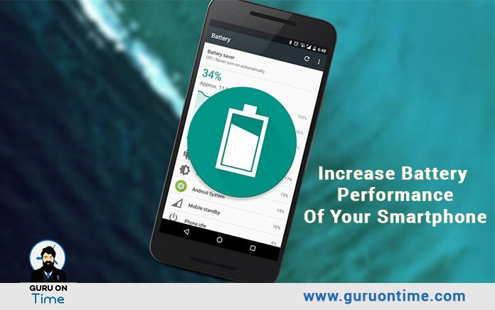 increase battery performance of your smartphone