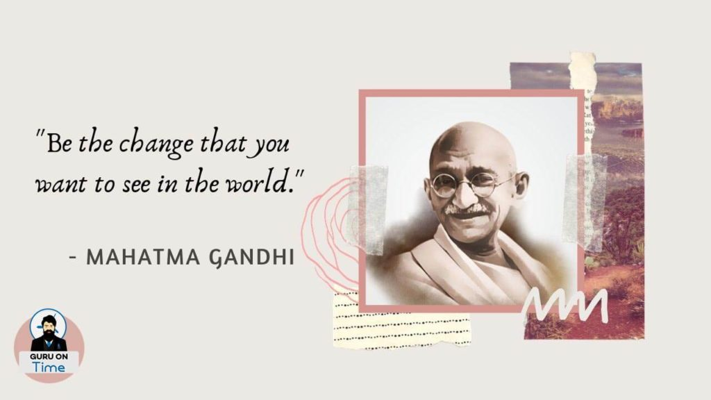 Mahatma Gandhi Quotes Be The Change