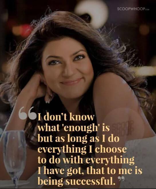 Sushmita Sen inspirational quotes 14