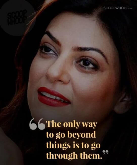 Sushmita Sen inspirational quotes 6