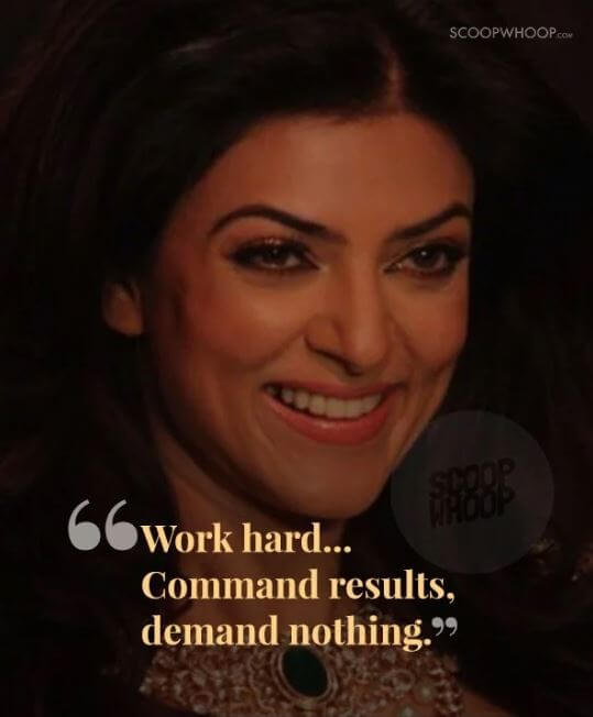 Sushmita Sen inspirational quotes 7