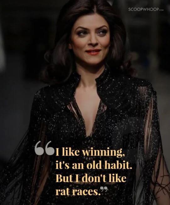 Sushmita Sen inspirational quotes 9