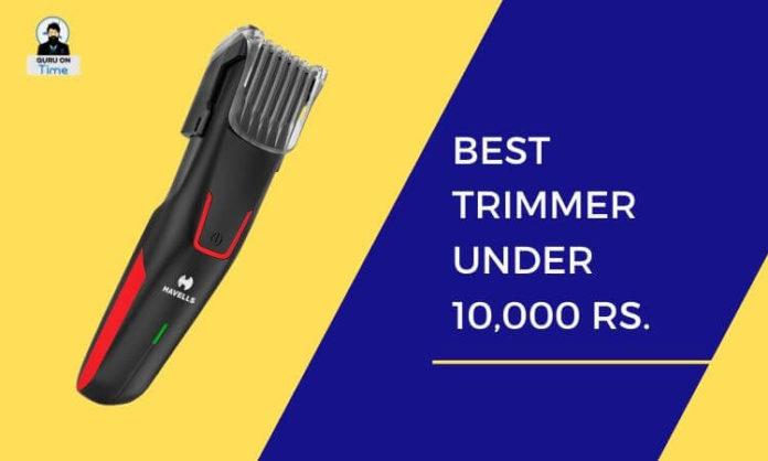 Best Trimmer Below 1K in India 2020